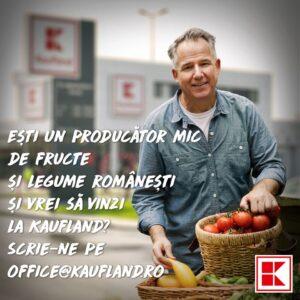 Kaufland isi ofera spatiul din magazine pentru a gazdui micii producatori locali de legume fructe care intampina dificultati in comercializarea marfii in aceasta perioada