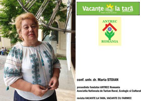 Interviu cu doamna conf. univ.dr. Maria Stoian, expert iniţiator şi promotor al conceptului de turism rural, ecologic şi cultural, fondator ANTREC România