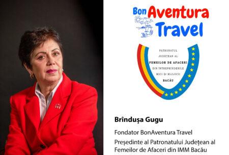 """Interviu cu Brîndușa Gugu, fondator BonAventura Travel și Președinte al Patronatului Județean al Femeilor de Afaceri din IMM Bacău: """"Dacă gândirea ta este superficială atunci și afacerea ta va fi superficială."""""""