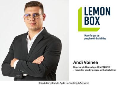 Interviu cu Andi Voinea, Director de Dezvoltare LEMON BOX – made for you by people with disabilities dezvoltat de Agile Consulting Services