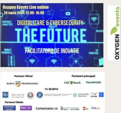 DIGITALIZAREA & CYBERSECURITY 24 IUNIE 2021, 12:00-16:00