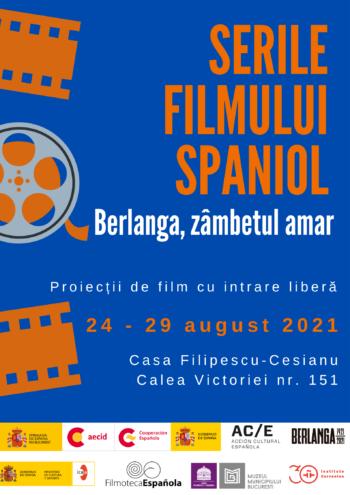 Serile filmului spaniol: Berlanga, zâmbetul amar Casa Filipescu-Cesianu 24 – 29 august 2021